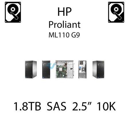 """1.8TB 2.5"""" dedykowany dysk serwerowy SAS do serwera HP ProLiant ML110 G9, HDD Enterprise 10k, 12Gbps - 791034-B21 (REF)"""