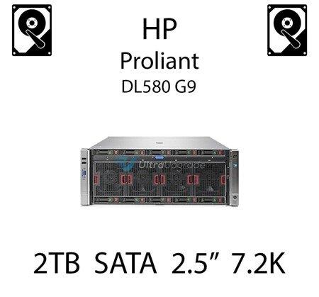 """2TB 2.5"""" dedykowany dysk serwerowy SATA do serwera HP Proliant DL580 G9, HDD Enterprise 7.2k, 6Gbps - 765869-001   (REF)"""