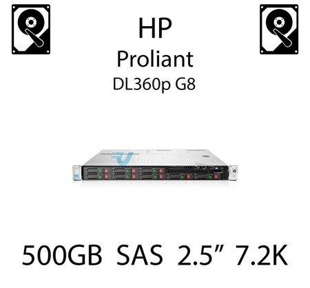 """500GB 2.5"""" dedykowany dysk serwerowy SAS do serwera HP ProLiant DL360p G8, HDD Enterprise 7.2k, 6Gbps - 653953-001 (REF)"""