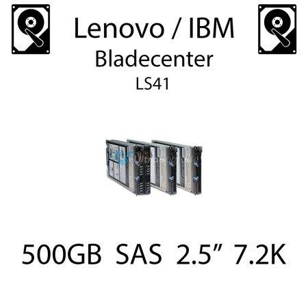 """500GB 2.5"""" dedykowany dysk serwerowy SAS do serwera Lenovo / IBM Bladecenter LS41, HDD Enterprise 7.2k, 600MB/s - 90Y8953"""